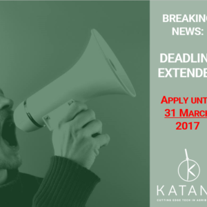 New KATANA Deadline: Apply by 31 March 2017!